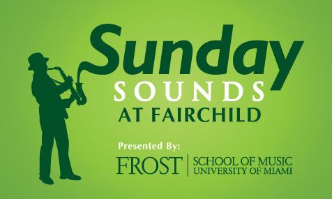 tous les mois à miami que faire à miami dimanche fairchild sunday sounds at fairchild concerts gratuits le dimanche à miami blog miami off road